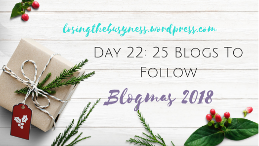 Blogmas Day 22 2018.png
